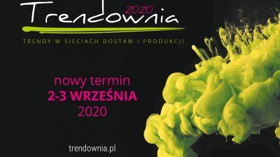 Nowy termin Trendowni 2020