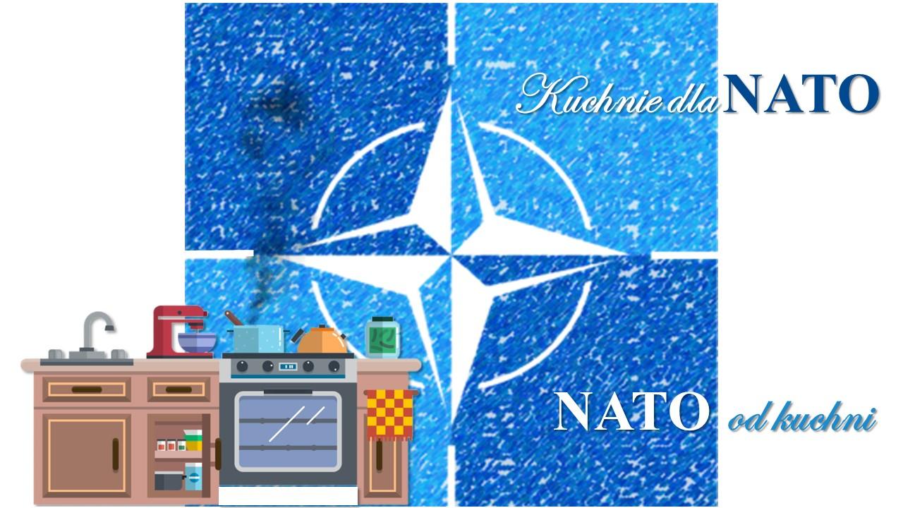 Kuchnie dla NATO – NATO od kuchni
