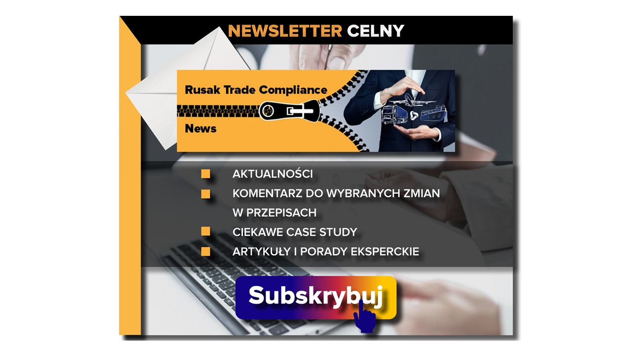 Newsletter celny Rusak Trade Compliance News