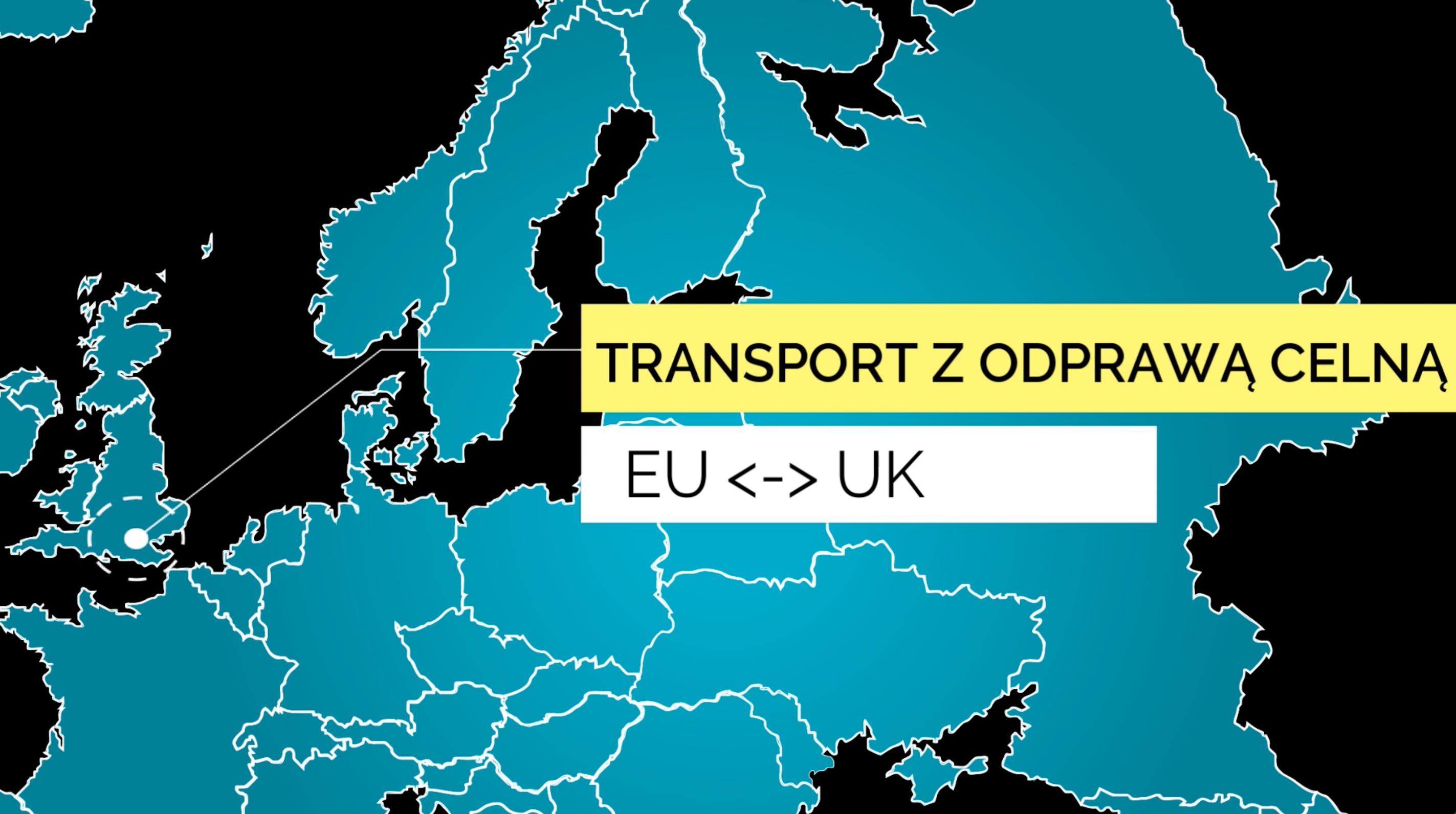 Transport towarów z odprawą celną między UK a UE, czyli brexit w praktyce