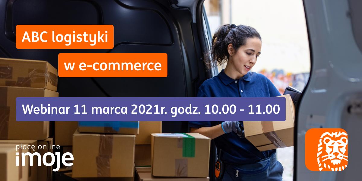 Zaproszenie na webinar ING – ABC logistyki w e-commerce!
