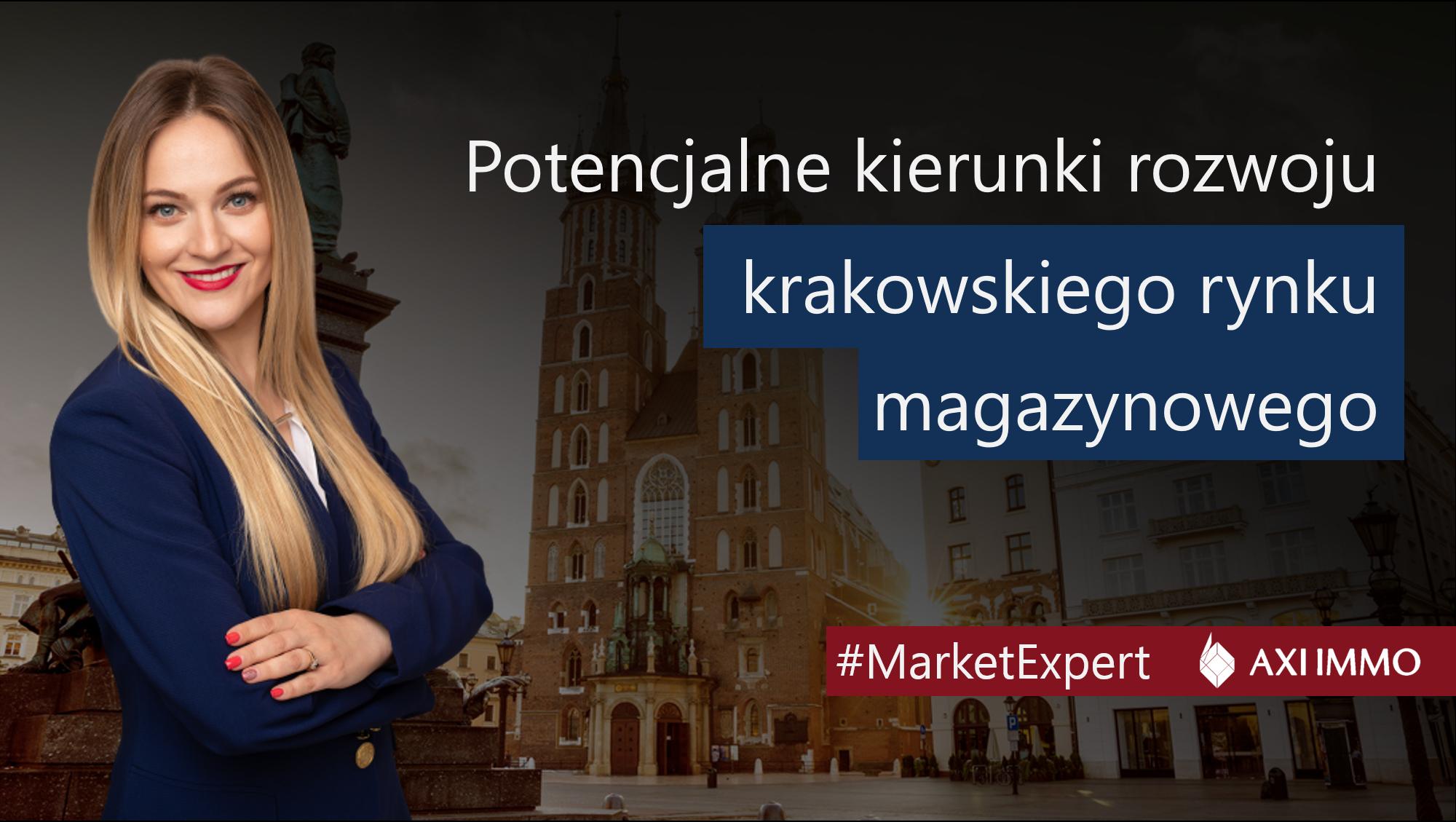 Potencjalne kierunki rozwoju krakowskiego rynku magazynowego