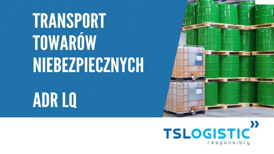 Transport towarów niebezpiecznych ADR LQ w praktyce